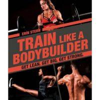 train-like-a-bodybuilder
